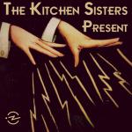 theKitchenSisters